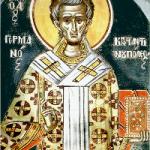12 Mayıs Konstantinopolis Başpiskoposu Aziz Germanos